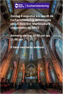 Op zondag 4 augustus wordt de Eucharistieviering weer live uitgezonden door de KRO/RKK op NPO 2